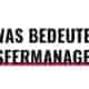 Was bedeutet Transfermanagement?