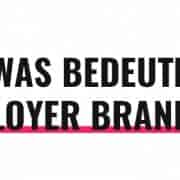 Was bedeutet Employer Branding?