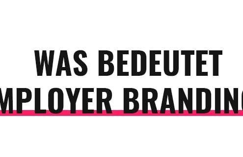 Was bedeutet Employer Branding?