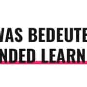 Was bedeutet Blended Learning?