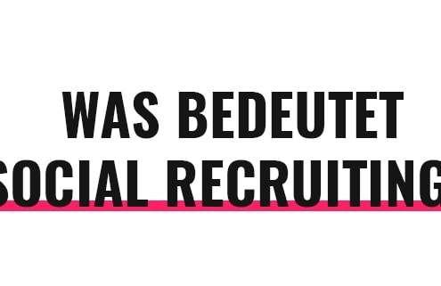 Was bedeutet Social Recruiting?